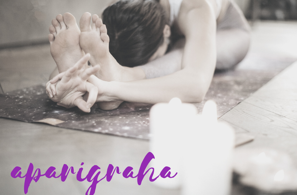 Aparigraha – Living with Less
