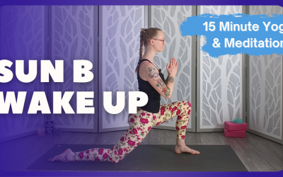 Sun B Wake Up | 20 Minute Yoga + Meditation