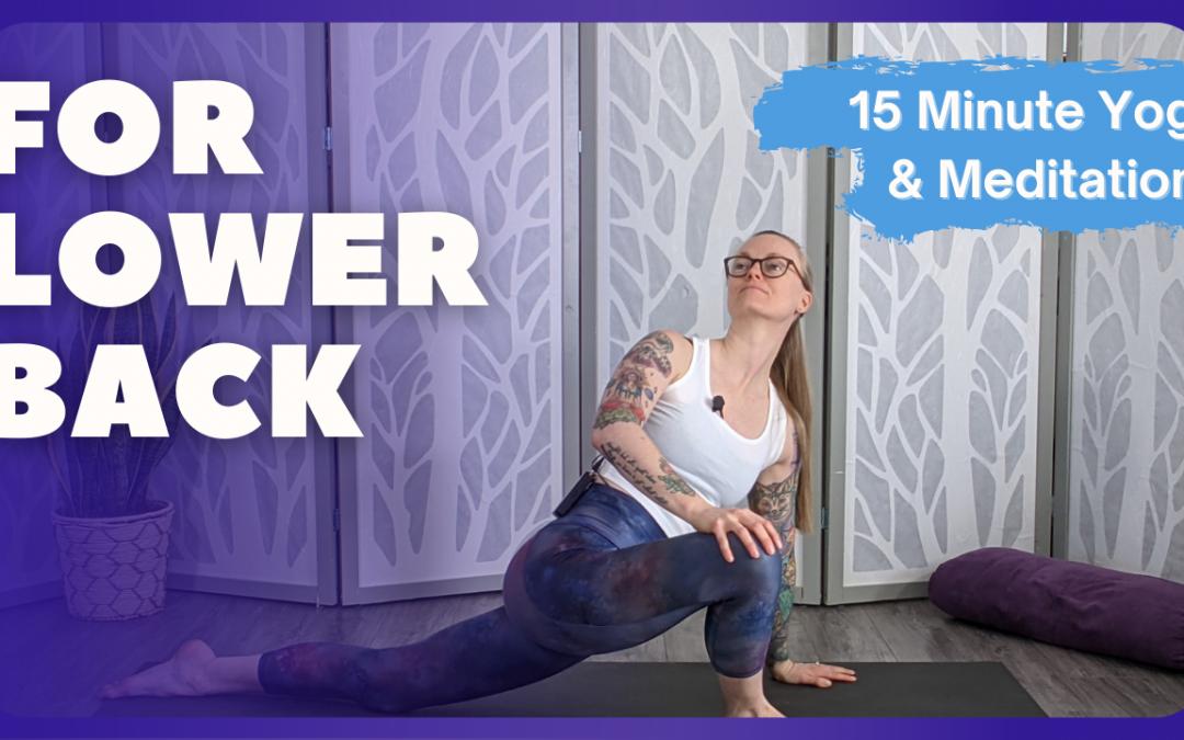 Yoga for Lower Back | 20 Minute Yoga & Meditation