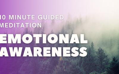 Emotional Awareness | 10 Minute Guided Meditation